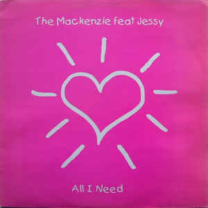 Mackenzie, The - All I Need