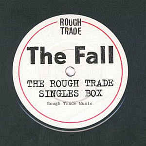 Fall, The - The Rough Trade Singles Box