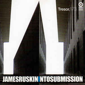 James Ruskin - Into Submission