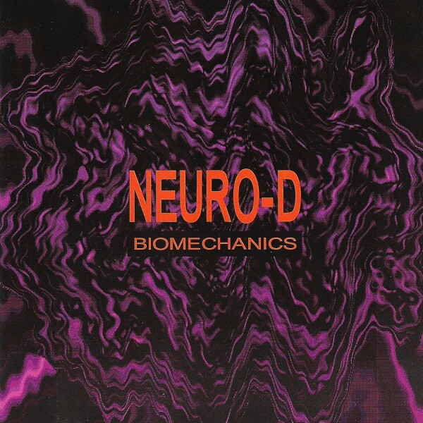 Neuro-D - Biomechanics cover of release