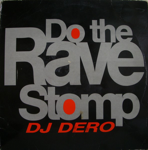 DJ Dero - Do The Rave Stomp cover of release
