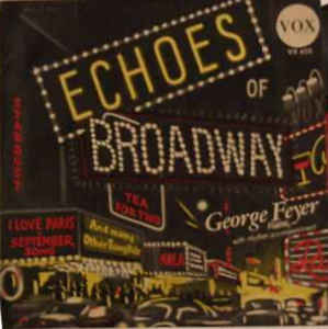 George Feyer - Echos Of Broadway