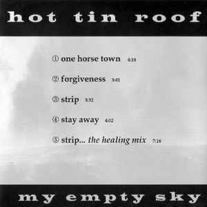 Hot Tin Roof - My Empty Sky
