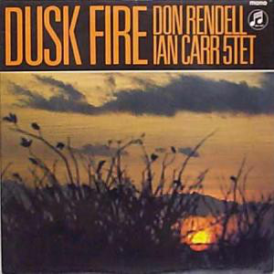 Don Rendell / Ian Carr Quintet, The - Dusk Fire cover of release
