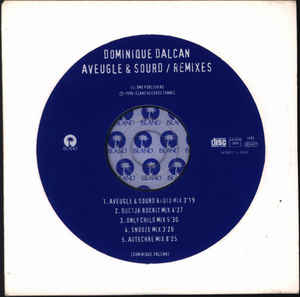 Dominique Dalcan - Aveugle & Sourd (Remixes)