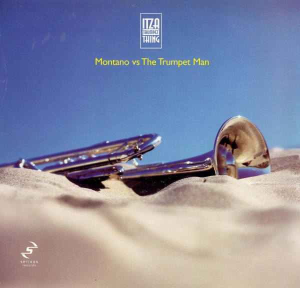 Montano (2), Trumpet Man - Itza Trumpet Thing cover of release
