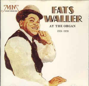 Fats Waller - At The Organ (1926-1939) / Blues And Spirituals