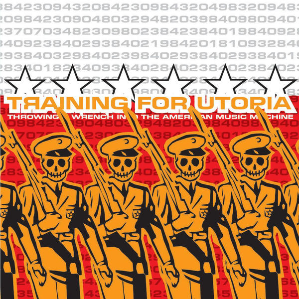 Training For Utopia - Throwing A Wrench Into The American Music Machine cover of release