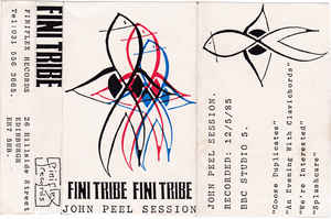 Finitribe - John Peel Session 12/5/85