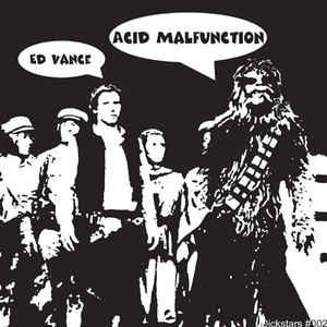 Ed Vance - Acid Malfunction