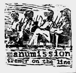 Manumission (2) - Tremor On The Line