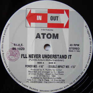 Atom (13) - I'll Never Understand It