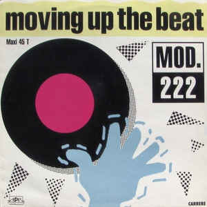 Mod 222 - Moving Up The Beat