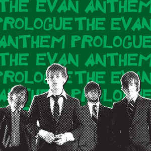 Evan Anthem, The - Prologue