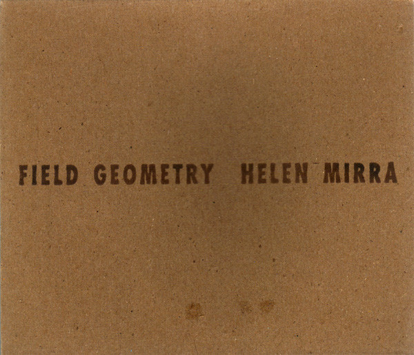 Helen Mirra - Field Geometry cover of release