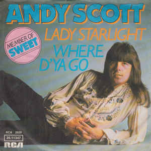 Andy Scott (2) - Where D'Ya Go / Lady Starlight