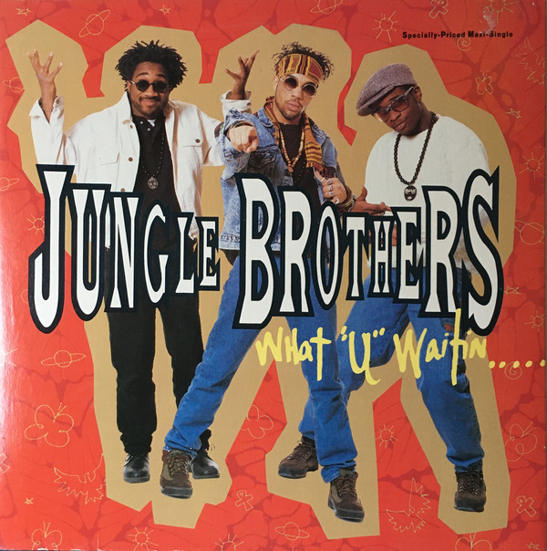 Jungle Brothers - What