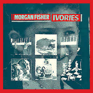 Morgan Fisher - Ivories