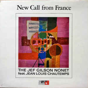 Jef Gilson Nonet, The - New Call From France