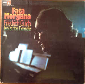 Friedrich Gulda - Fata Morgana (Live At The Domicile)