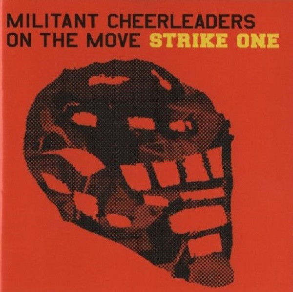 Militant Cheerleaders On The Move - Strike One cover of release