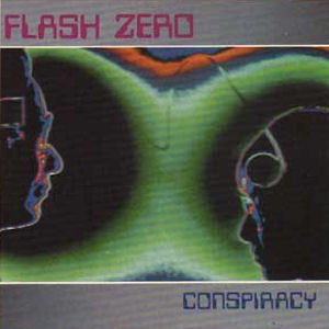 Flash Zero - Conspiracy cover of release