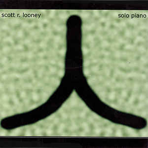 Scott R. Looney - Solo Piano