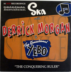 Derrick Morgan, Yebo - The Conquering Ruler cover of release