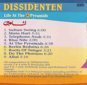 Dissidenten - Life At The Pyramids
