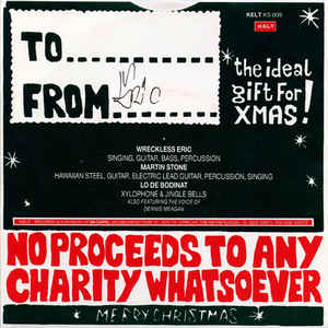 Wreckless Eric - The Wreckless Eric Yuletide Forty-five - Christmas / Hawaiian Christmas / Dennis Meagan's Christmas Message