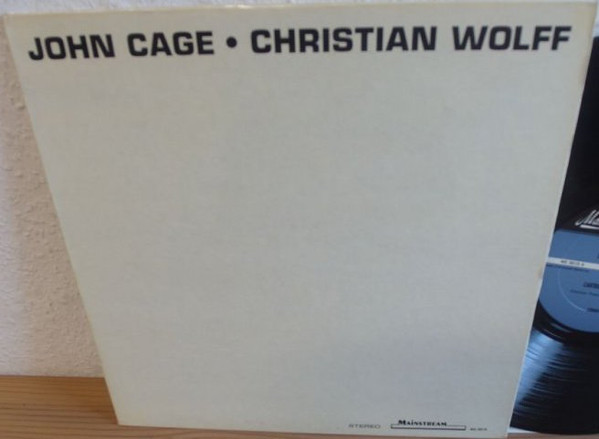 John Cage, Christian Wolff - John Cage • Christian Wolff cover of release