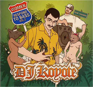 DJ Koyote - Women Respond To Bass Vol. 2