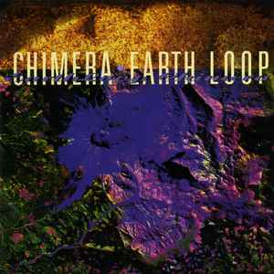Chimera (4) - Earth Loop