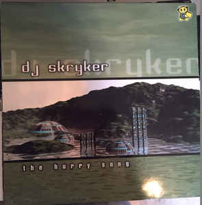 DJ Skryker - The Hurry Song