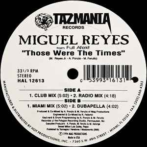 Miguel Reyes Jr. - Those Were The Times