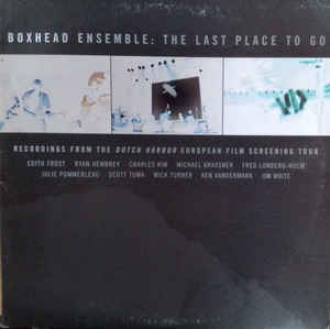 Boxhead Ensemble - The Last Place To Go