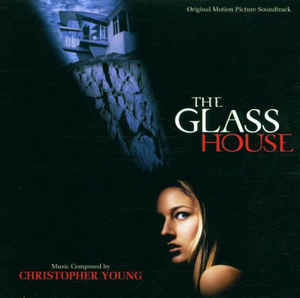 Christopher Young - The Glass House (Original Motion Picture Soundtrack)