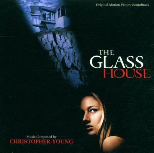 Christopher Young - The Glass House (Original Motion Picture Soundtrack) cover of release