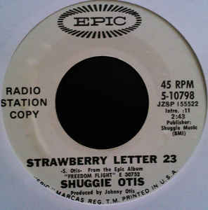 Shuggie Otis - Strawberry Letter 23 / Ice Cold Daydream
