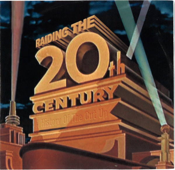 DJ Food - Raiding The 20th Century - A History Of The Cut Up cover of release