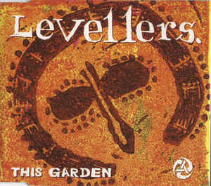 Levellers, The - This Garden