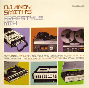 DJ Andy Smith - DJ Andy Smith's Freestyle Mix