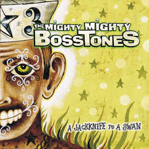 Mighty Mighty Bosstones, The - A Jackknife To A Swan
