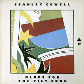 Stanley Cowell - Blues For The Viet Cong cover of release