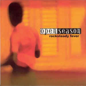 Open Season (2) - Rocksteady Fever