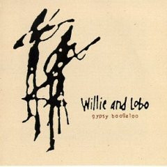 Willie & Lobo - Gypsy Boogaloo cover of release