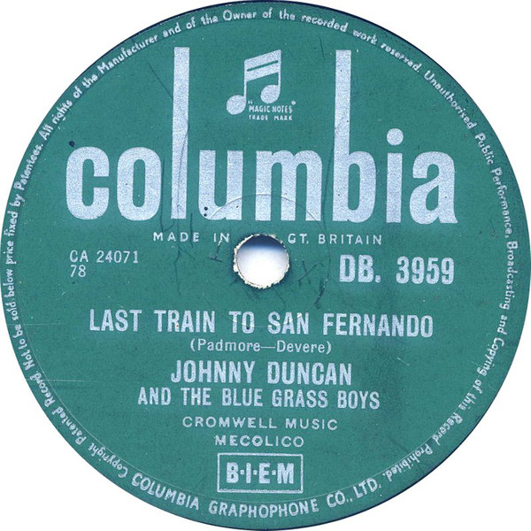 Johnny Duncan & His Blue Grass Boys - Last Train To San Fernando cover of release