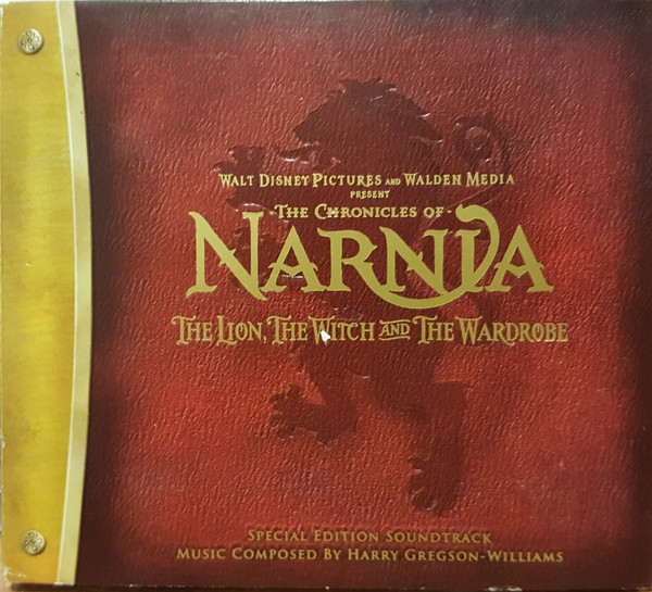 Harry Gregson-Williams - The Chronicles Of Narnia: The Lion, The Witch And The Wardrobe (Original Soundtrack) cover of release
