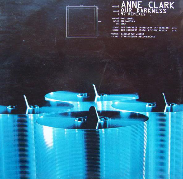 Anne Clark - Our Darkness ('97 Remixes) cover of release