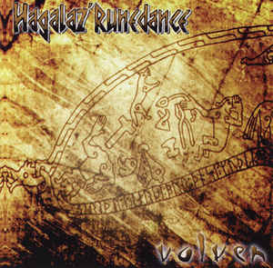 Hagalaz' Runedance - Volven / Urd - That Which Was